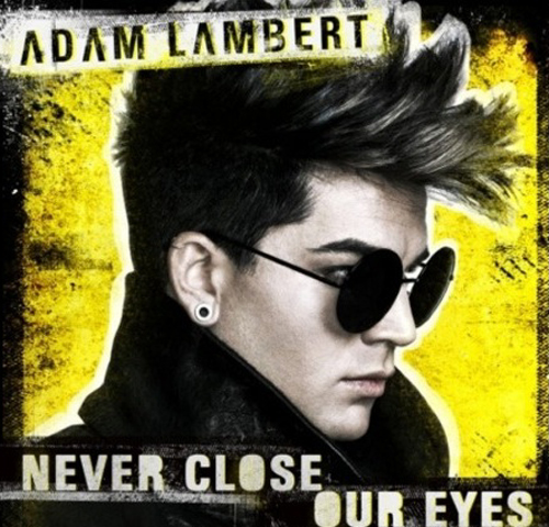 Adam-lambert-never-close-our-eyes-600x450