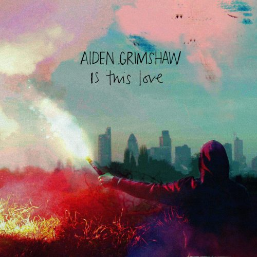 Aiden-grimshaw-is-this-love